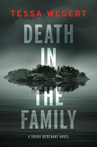 Mystery books to read Death in the Family by Tessa Wegert