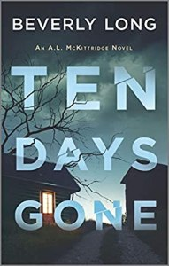 Thrillers of 2020 Ten Days Gone by Beverly Long