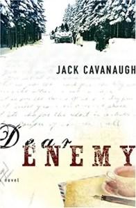 Romance Novels set in WWII Dear Enemy by Jack Cavanaugh