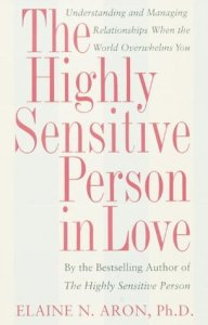 Books for single people The Highly Sensitive Person in Love Elaine N. Aron
