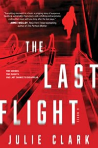 Must read thrillers june 2020 The Last Flight by Julie Clark