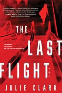Must read thrillers june 2020 The Last Flight by Julie Clark
