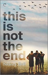 MMF romance novel This is Not the End by Sidney Bell