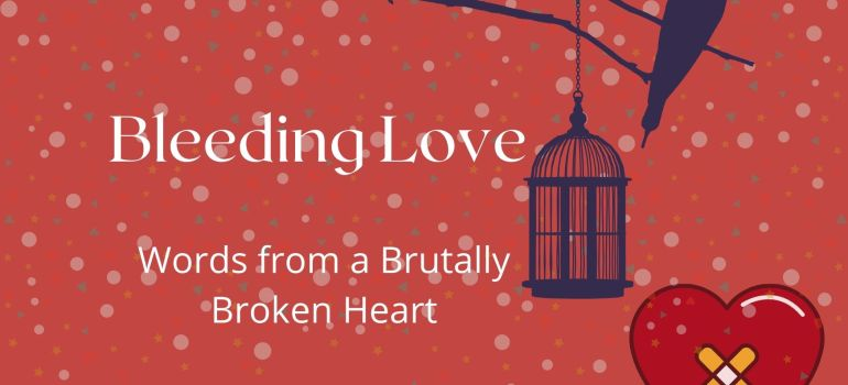 bleeding love heartbreak poems