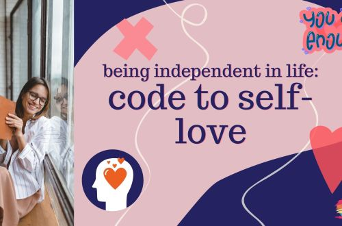 being independence in life- self-love