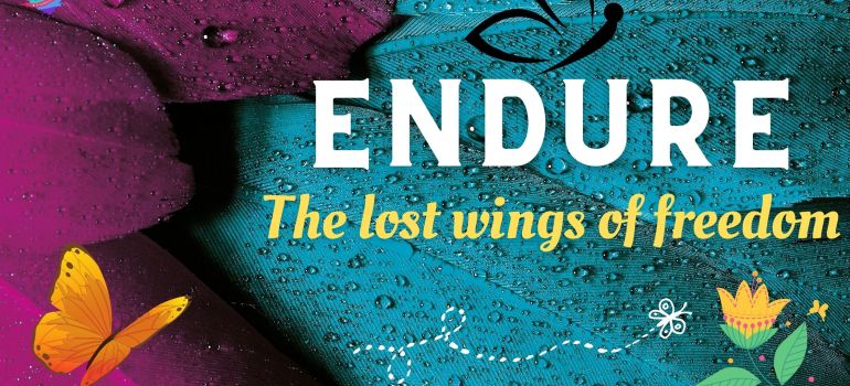 Endure- the lost wings of freedom