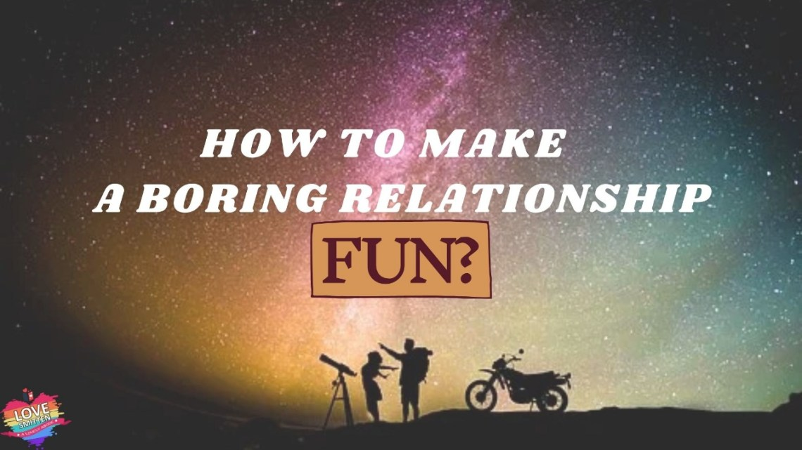 how to make a boring relationship fun again