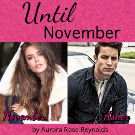 Until November- Asher and November