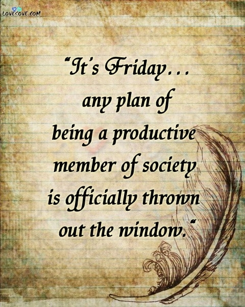 Funny Friday Quotes For Work : funny, friday, quotes, Friday, Quotes,, Motivational, Quotes, Friday,, Happy