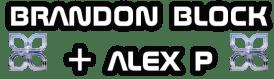 Brandon Block and Alex P Icon