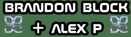 Brandon Block and Alex P