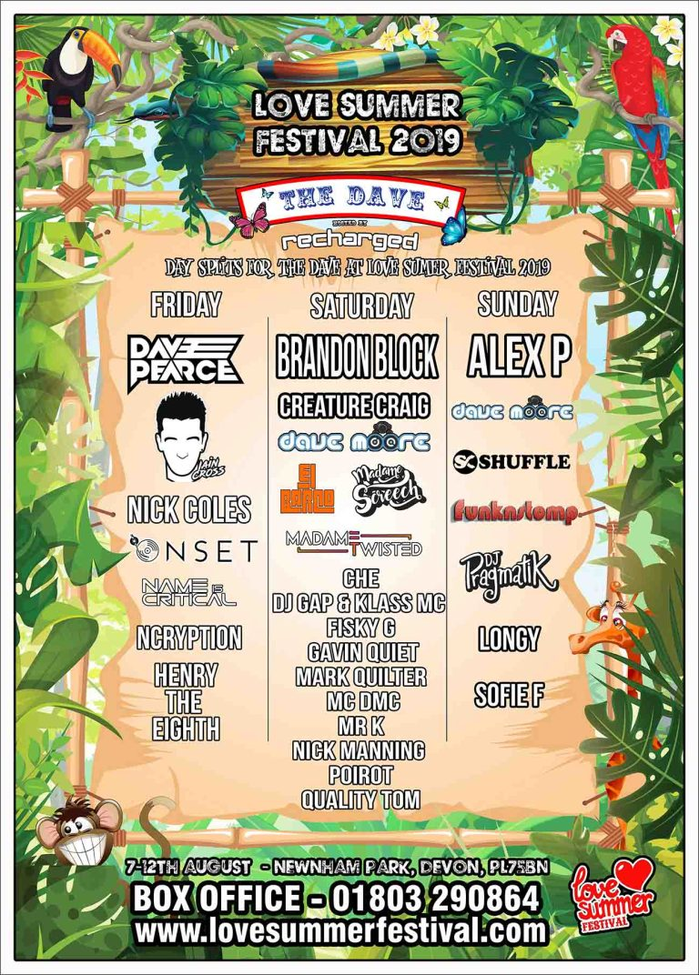 Line up for The Dave at Love Summer Festival 2019 - Plymouth, Devon, PL7 5BN