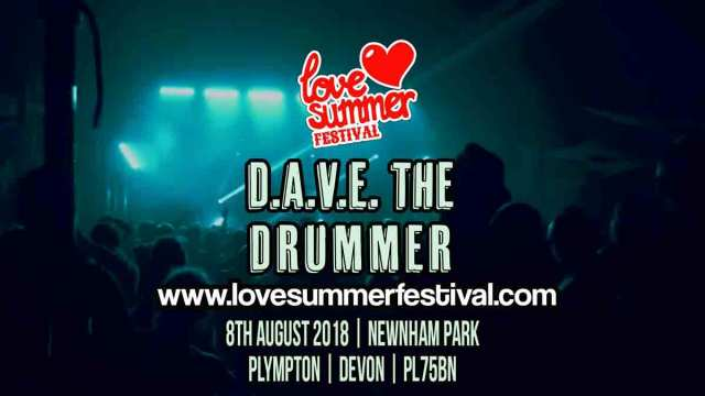 Dave The Drummer Festival appearance at Love Summer Festival 2020