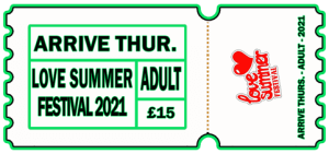 Love Summer Festival | 2021 | Arrive Early | Thursday | Adult