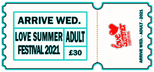 Love Summer Festival | 2021 | Arrive Early | Wed | Adult