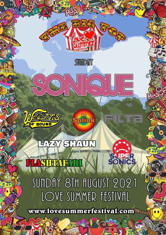 Love Summer Festival 2021 | The Big Top | Line Up | Sunday