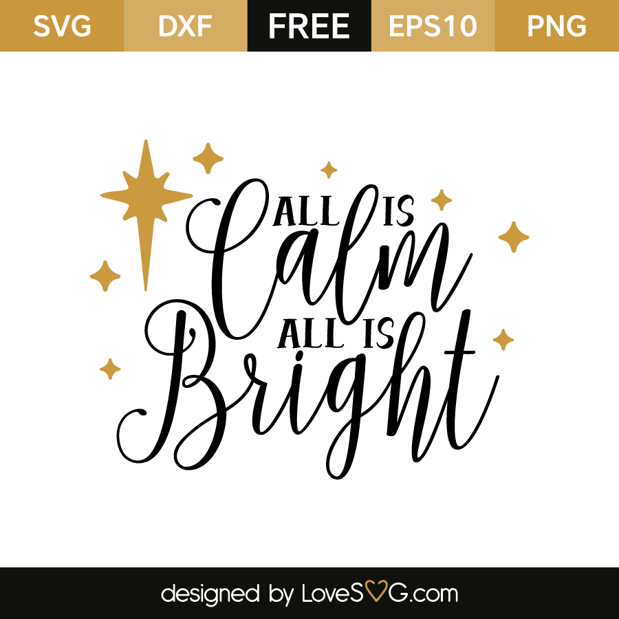 Download All is calm all is bright | Lovesvg.com