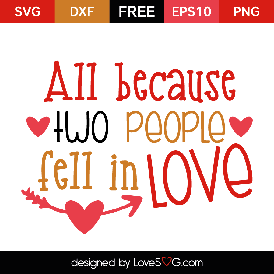 Download All because of two people fell in Love | Lovesvg.com