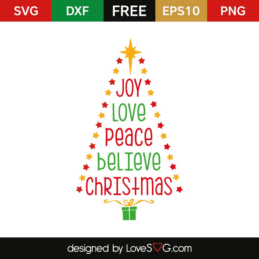 Download Joy Love Peace Believe Christmas   Lovesvg.com