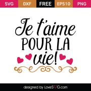 Free SVG cut file - Je t'aime pour la vie