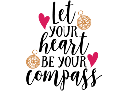 Free SVG cut file - Let your heart be your compass