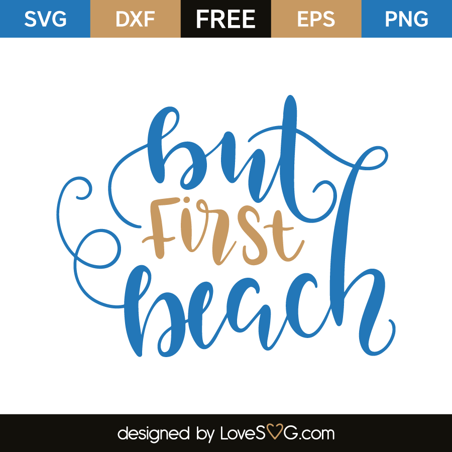 Download But first beach | Lovesvg.com