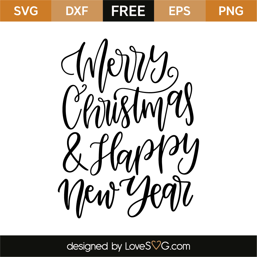 Merry Christmas and happy New Year   Lovesvg.com