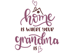 Home is where your grandma is