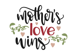 Mother's love wins