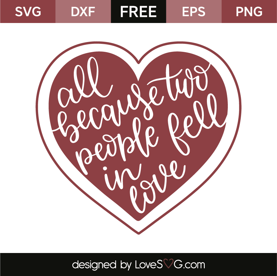 Download All because two people fell in love | Lovesvg.com