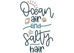 Ocean air and salty hair
