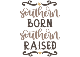 Southern born - Southern raised