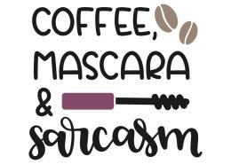Coffee, mascara & sarcasm