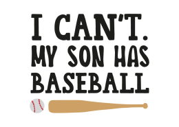 I can't. My son has baseball
