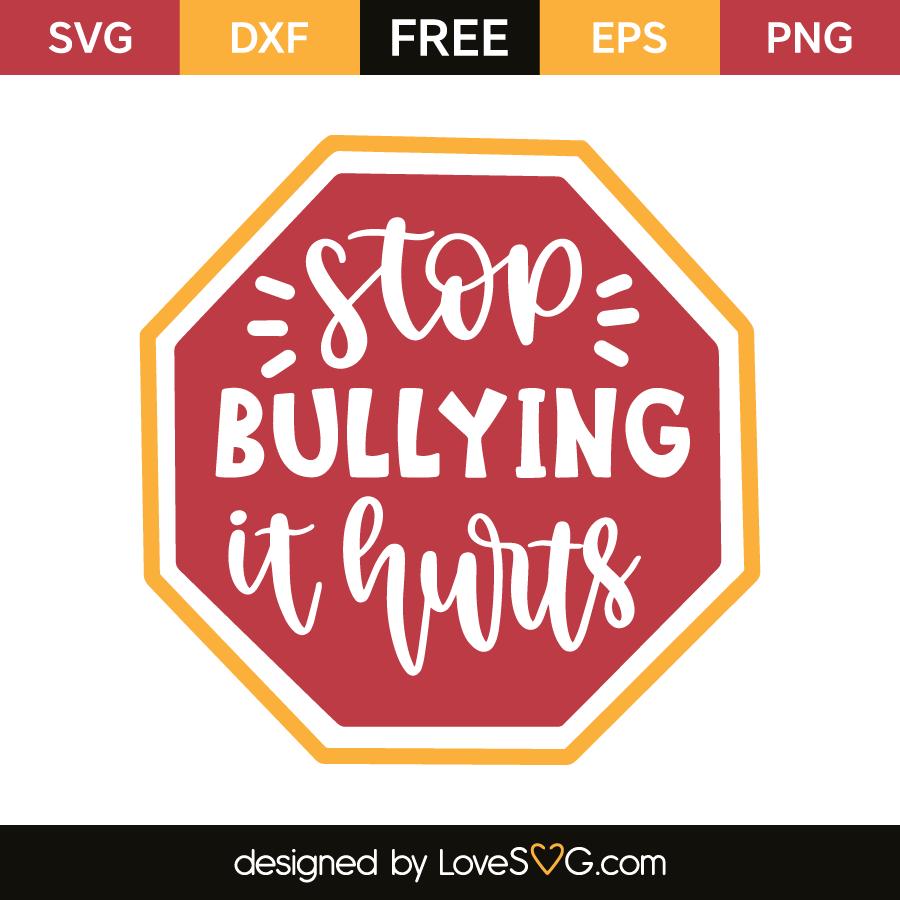 Stop bullying it hurts