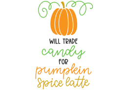 Will trade candy for pumpkin spice latte