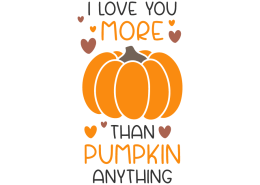 I love you more than pumpkin anything