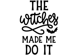 The witches made me do it