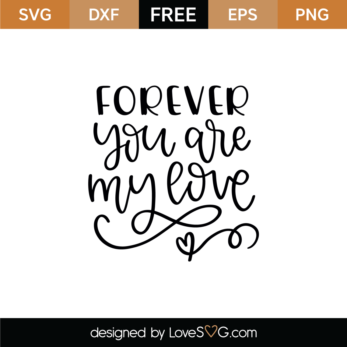 Download Free Forever You Are My Love SVG Cut File | Lovesvg.com