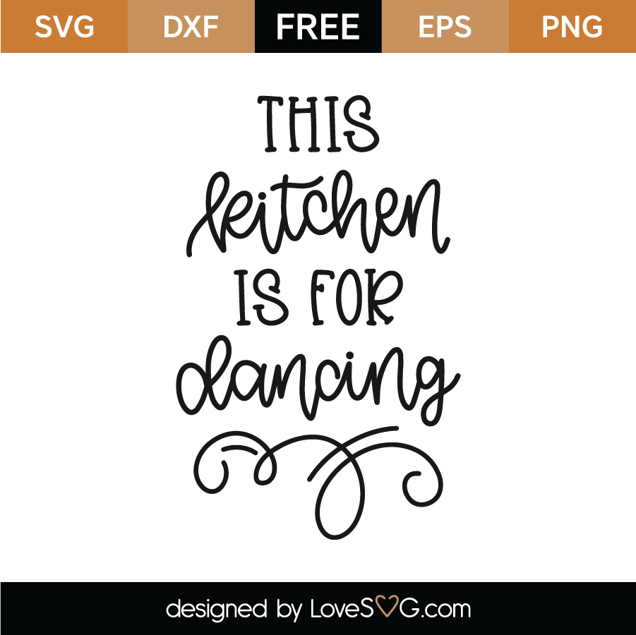 Download Free This Kitchen is for Dancing SVG Cut File   Lovesvg.com
