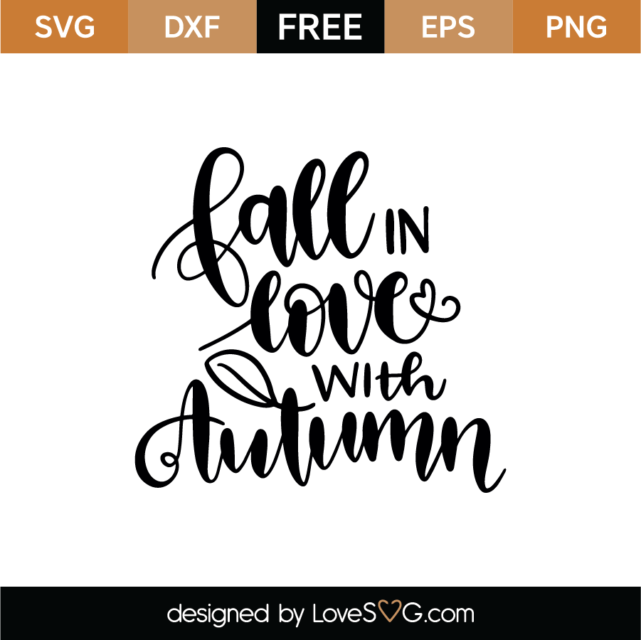 Download Free Fall in love love with autumn SVG Cut File | Lovesvg.com