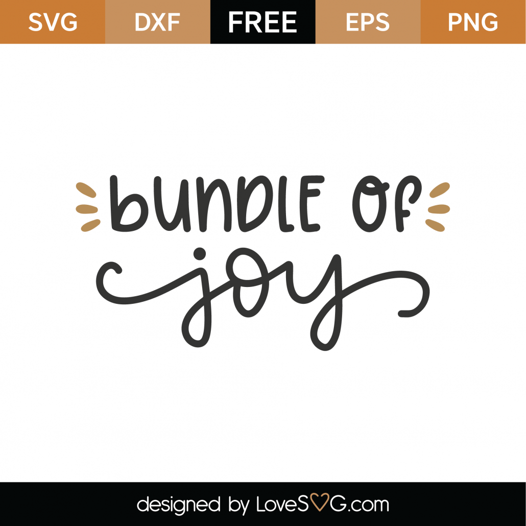 Download Free Bundle Of Joy SVG Cut File - Lovesvg.com