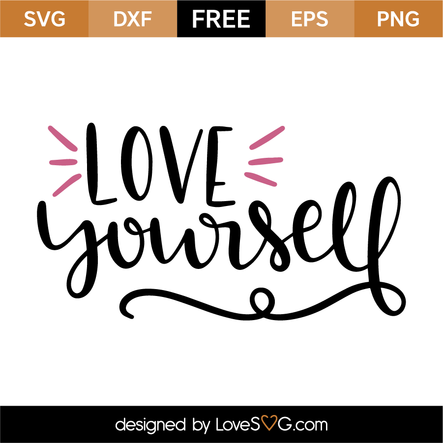 Download Love Yourself - Lovesvg.com