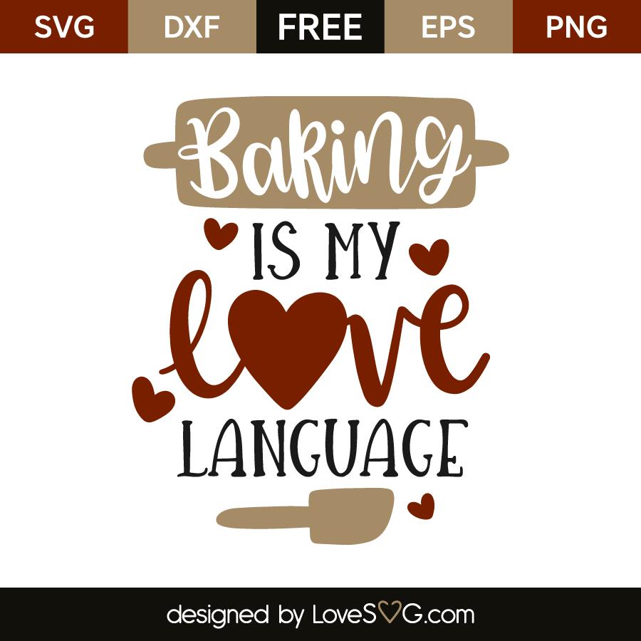Download Baking Is My Love Language - Lovesvg.com