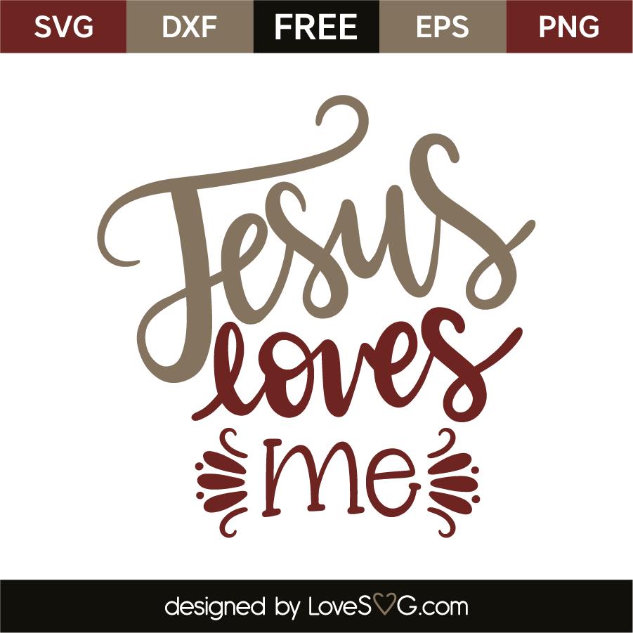 Download Jesus Loves Me - Lovesvg.com