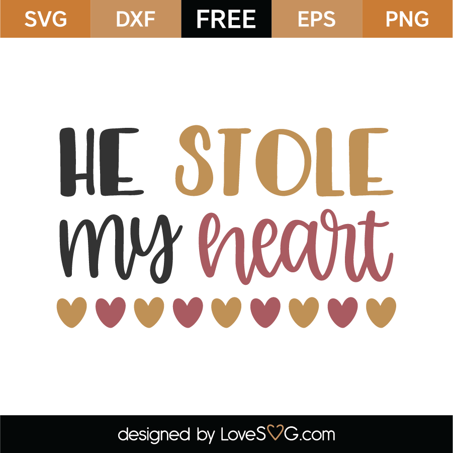 Download Free He Stole My Heart SVG Cut File - Lovesvg.com