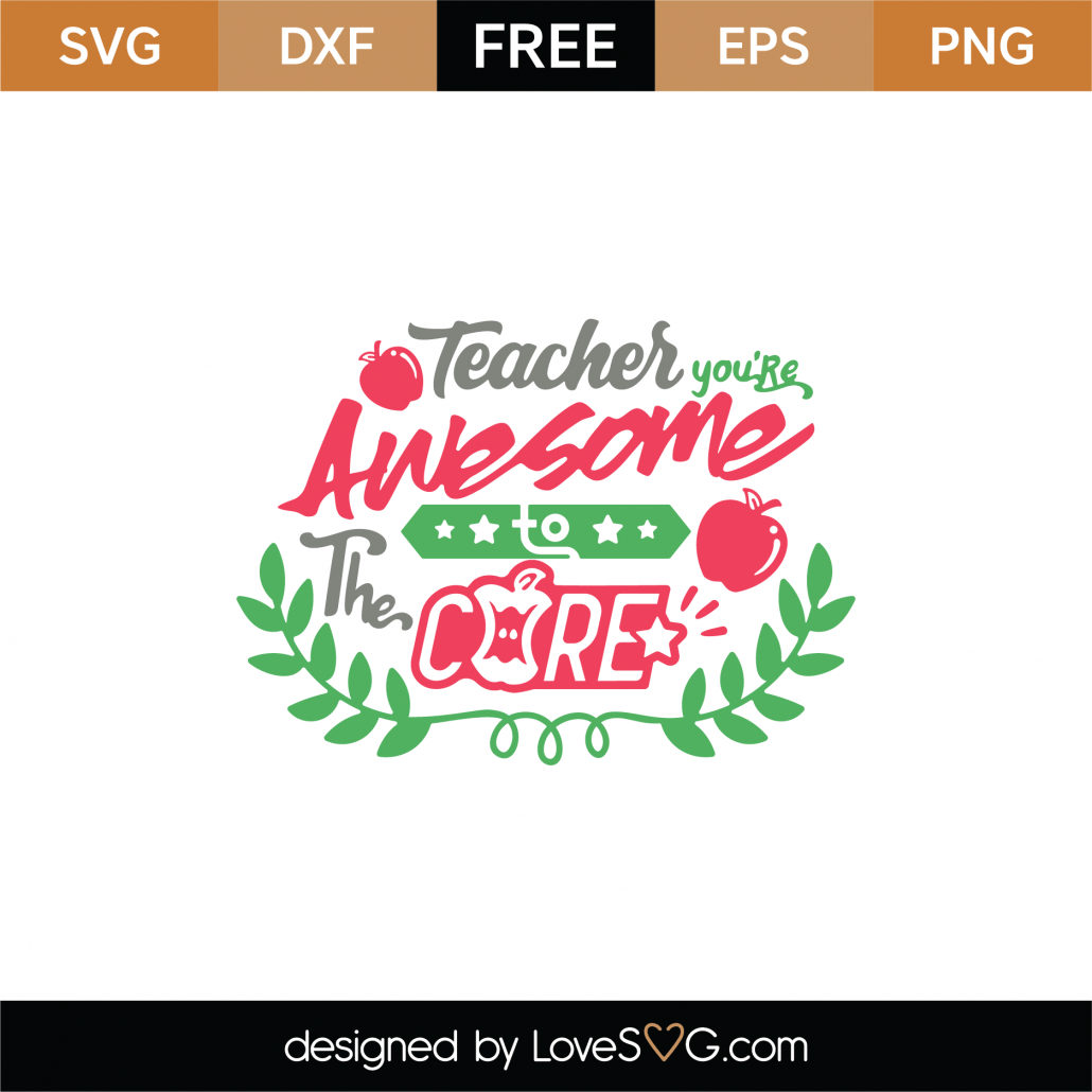 Download Free Teacher You Are Awesome SVG Cut File - Lovesvg.com