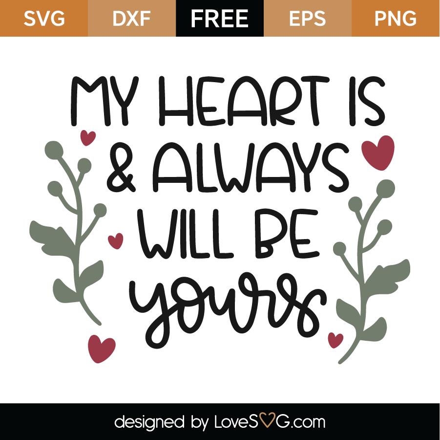 Download Free Yours SVG Cut File - Lovesvg.com