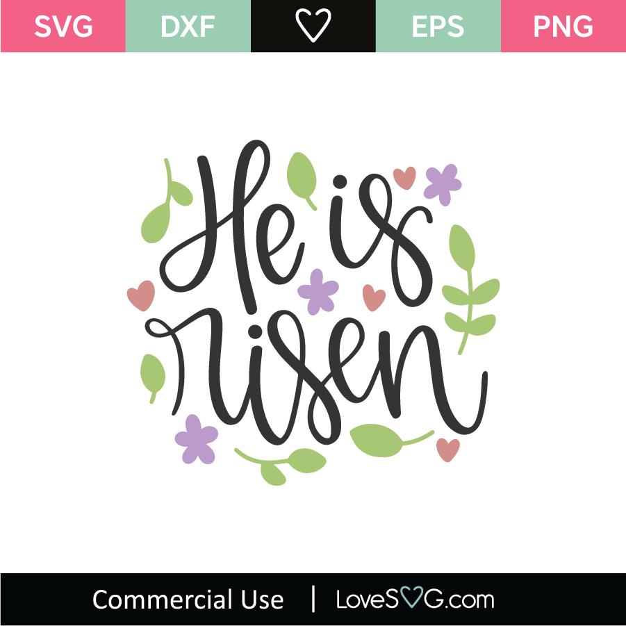 Download He Is Risen SVG Cut File - Lovesvg.com