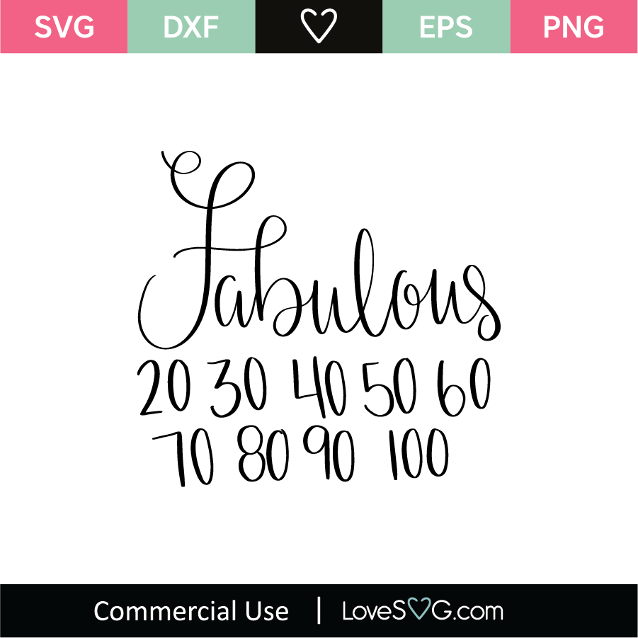 Download Fabulous 20 30 40 50 60 SVG Cut File - Lovesvg.com